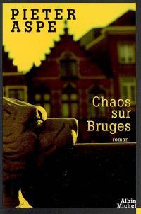 Une enquête du commissaire Van In, Chaos sur Bruges