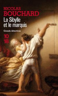 La sibylle et le marquis : une aventure de Marie-Adélaïde Lenormand