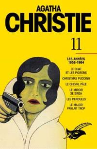 Agatha Christie. Volume 11, Les années 1958-1964
