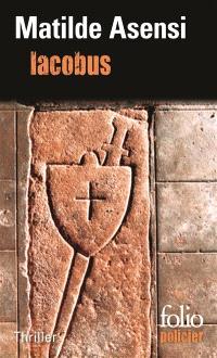 Iacobus : une enquête du moine-soldat Galcerán de Born