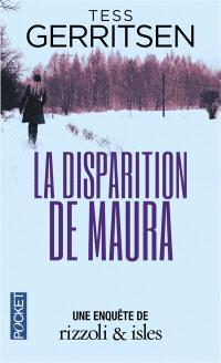 Une enquête de Rizzoli & Isles, La disparition de Maura