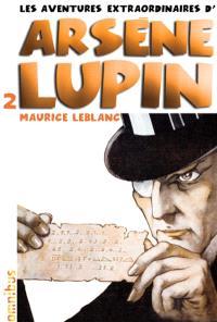 Les aventures extraordinaires d'Arsène Lupin. Volume 2