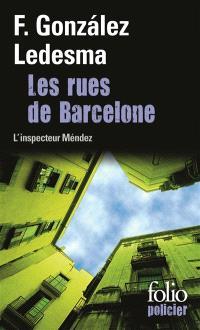 Les rues de Barcelone : une enquête de l'inspecteur Méndez