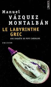 Une enquête de Pepe Carvalho, Le labyrinthe grec