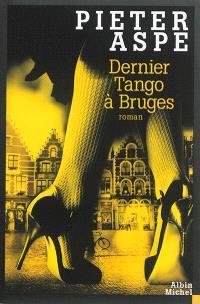 Une enquête du commissaire Van In. Volume 14, Dernier tango à Bruges