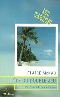 L'île du double jeu : une mission de Denise Cleever
