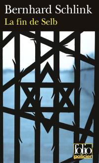 La fin de Selb : une enquête du privé Gerhard Selb