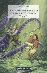 Les dossiers secrets de Harry Dickson. Volume 3