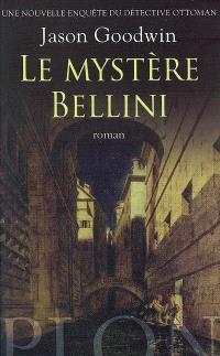 Une nouvelle enquête du détective ottoman, Le mystère Bellini