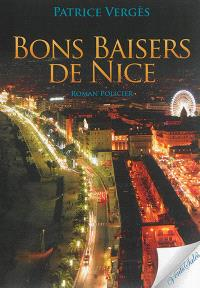 Bons baisers de Nice : roman policier