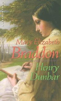 Henry Dunbar : histoire d'un répouvé
