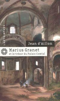 Marius Granet et le trésor du Palais comtal
