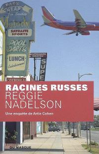 Racines russes : une enquête de Artie Cohen