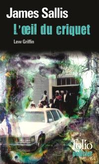 Une enquête de Lew Griffin, L'oeil du criquet