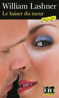 Une enquête de Victor Carl, Le baiser du tueur