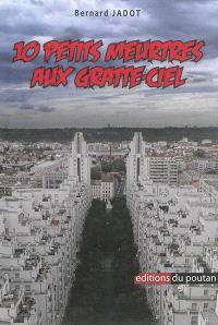 10 petits meurtres aux gratte-ciel