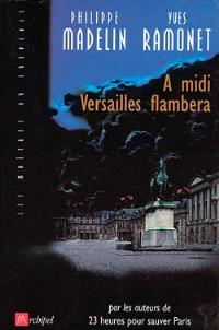 A midi Versailles flambera