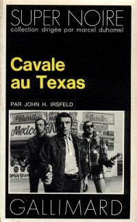 Cavale au Texas