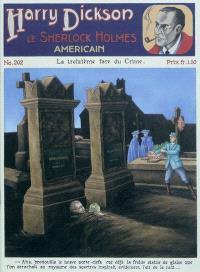 Harry Dickson : le Sherlock Holmes américain. Volume 202, La treizième face du crime