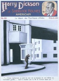 Harry Dickson : le Sherlock Holmes américain. Volume 186, Le désert des chercheurs d'ordre