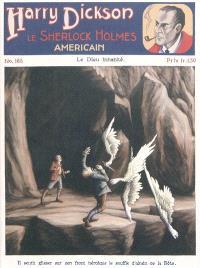 Harry Dickson : le Sherlock Holmes américain. Volume 185, Le Dieu inhabité