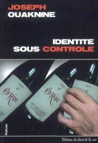 Identité sous contrôle : roman policier