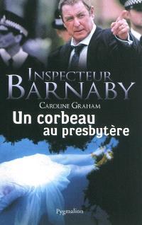 Inspecteur Barnaby, Un corbeau au presbytère