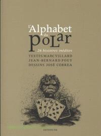 L'alphabet du polar : 26 histoires inédites