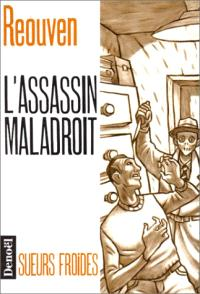 L'Assassin maladroit
