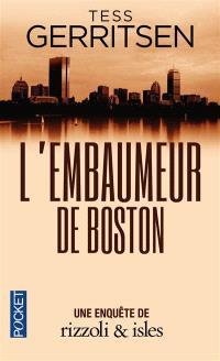 Une enquête de Rizzoli & Isles, L'embaumeur de Boston