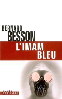L'imam bleu : thriller
