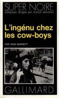 L'ingénu chez les cow-boys