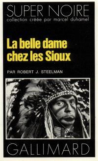La belle Dame chez les Sioux