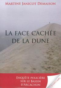 La face cachée de la dune : enquête policière sur le bassin d'Arcachon