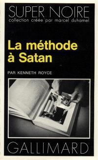La méthode à Satan