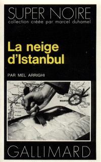 La Neige d'Istanbul