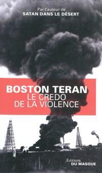 Le credo de la violence