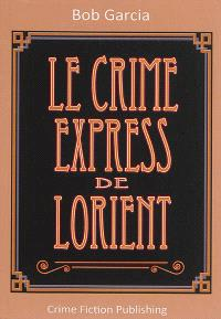 Le crime express de Lorient
