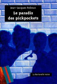 Le paradis des pickpockets