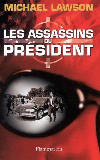 Les assassins du Président