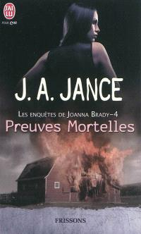 Les enquêtes de Joanna Brady. Volume 4, Preuves mortelles