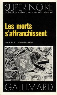 Les morts s'affranchissent
