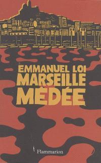 Marseille Médée