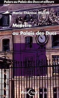 Meurtre au Palais des ducs