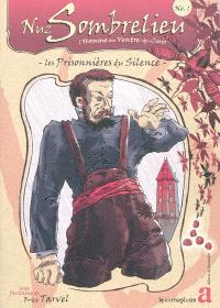 Nuz Sombrelieu : l'homme au ventre-de-cuir. Volume 1, Les prisonnières du silence