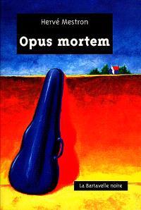 Opus mortem