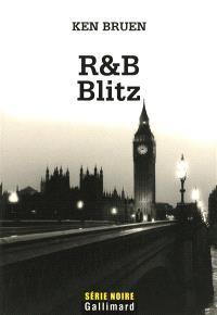 R & B, Blitz