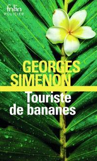 Touriste de bananes