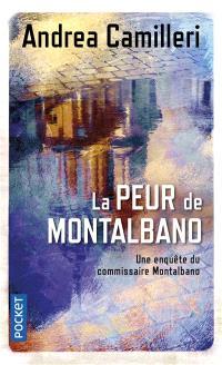 Une enquête du commissaire Montalbano, La peur de Montalbano