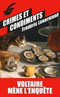 Voltaire mène l'enquête, Crimes et condiments